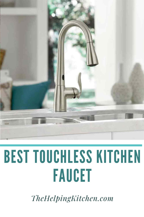 Best Touchless Kitchen Faucet The Helping Kitchen